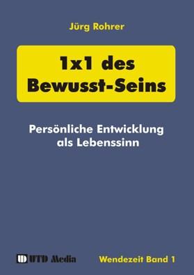 Buch 1x1 des Bewusst-Seins